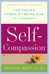I learned a lot from Kristen Neff's book and especially benefited from the description of her struggles with her son. Here's her  definition  of self-compassion.