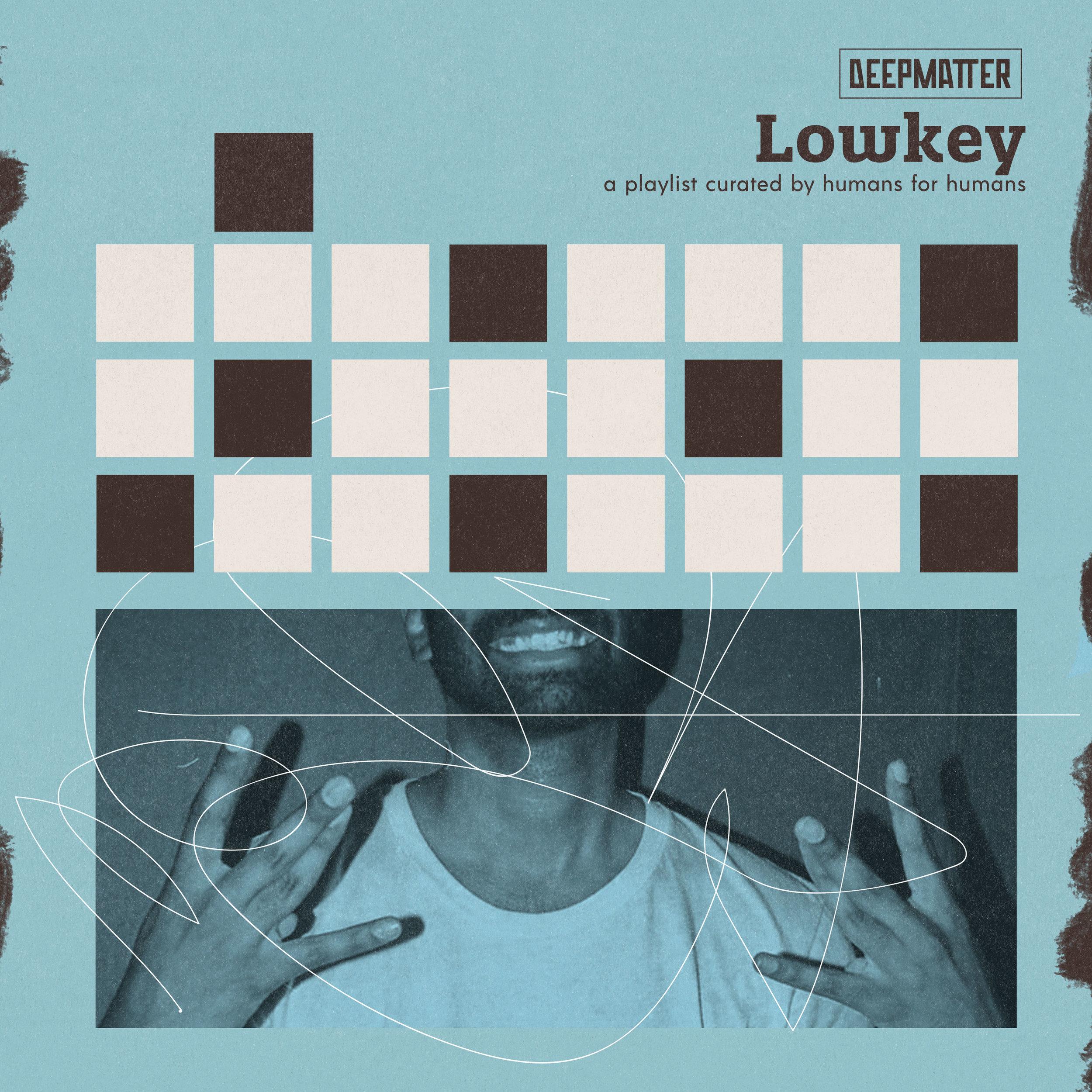Lowkey -