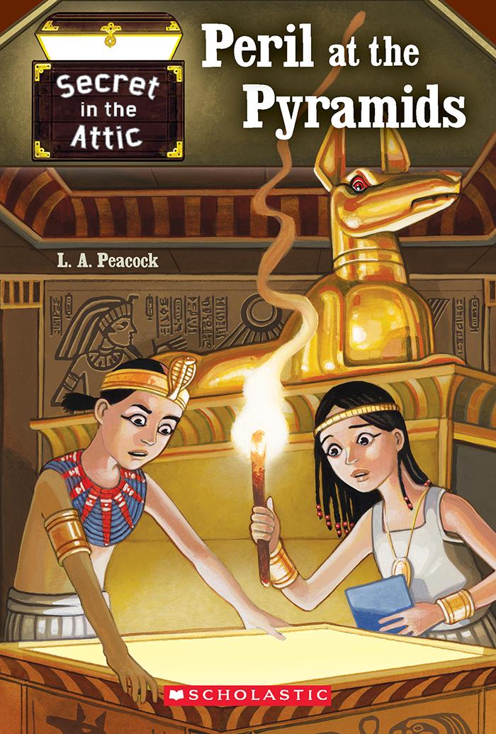 Secret in the Attic: Peril at the Pyramids