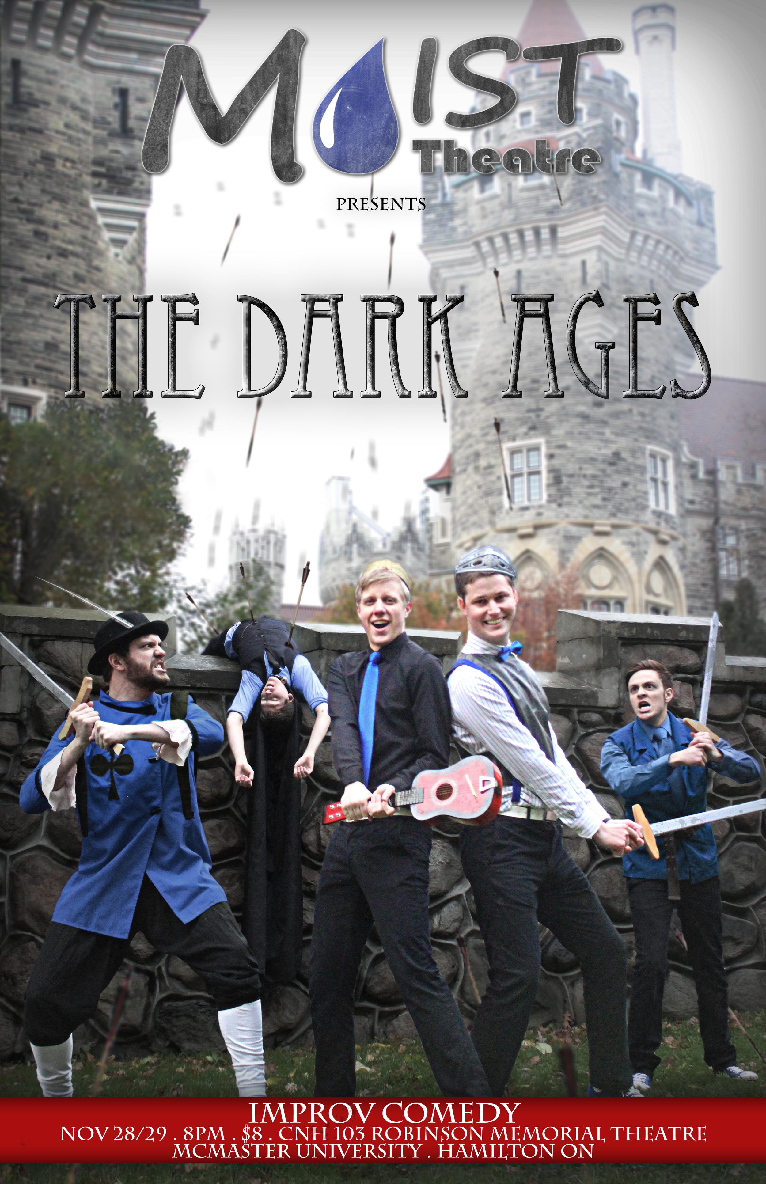 Moist Theatre Presents The Dark Ages Full Poster.jpg