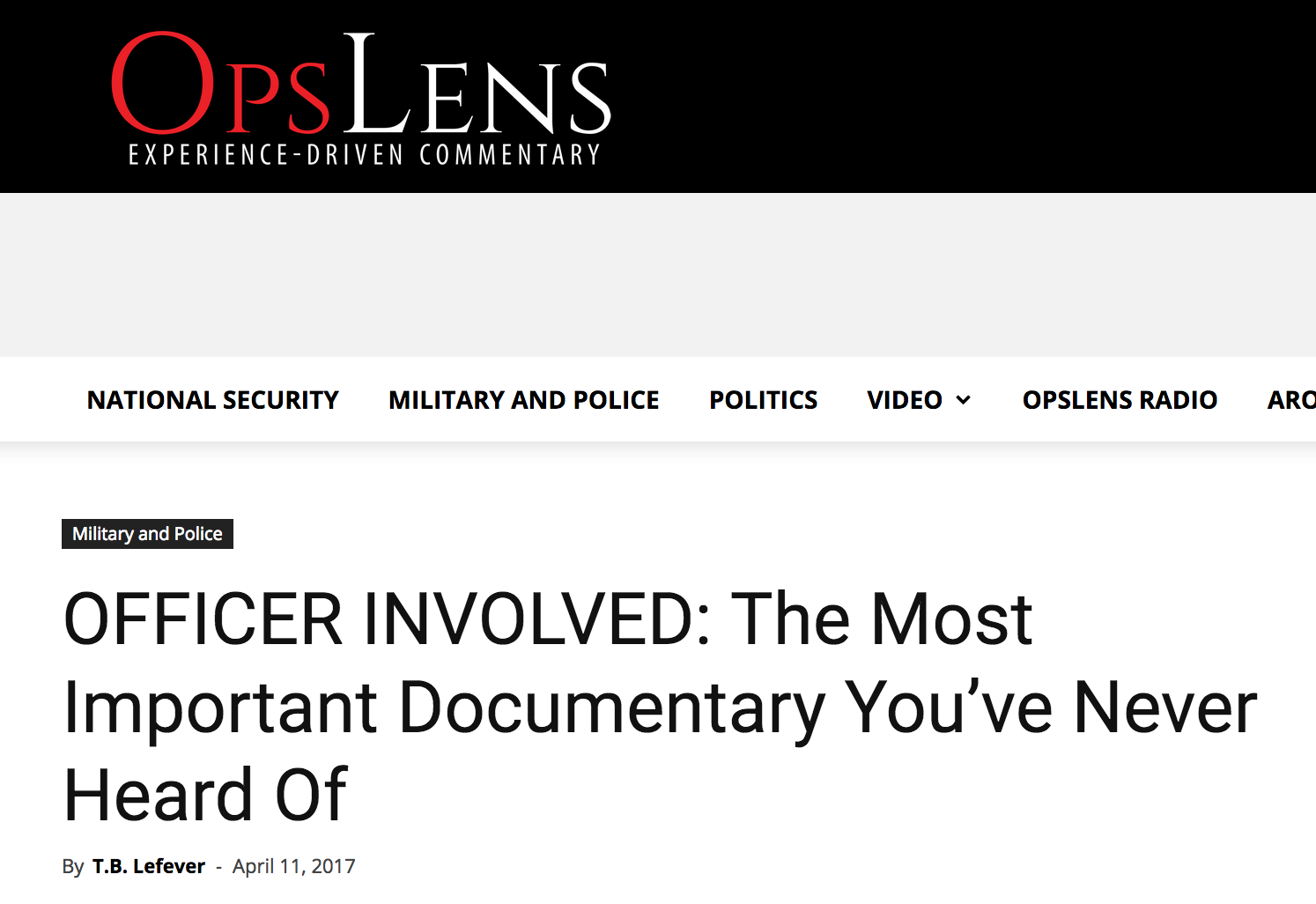 Officer Involved: The Most Important Documentary You've Never Heard Of   OpsLens