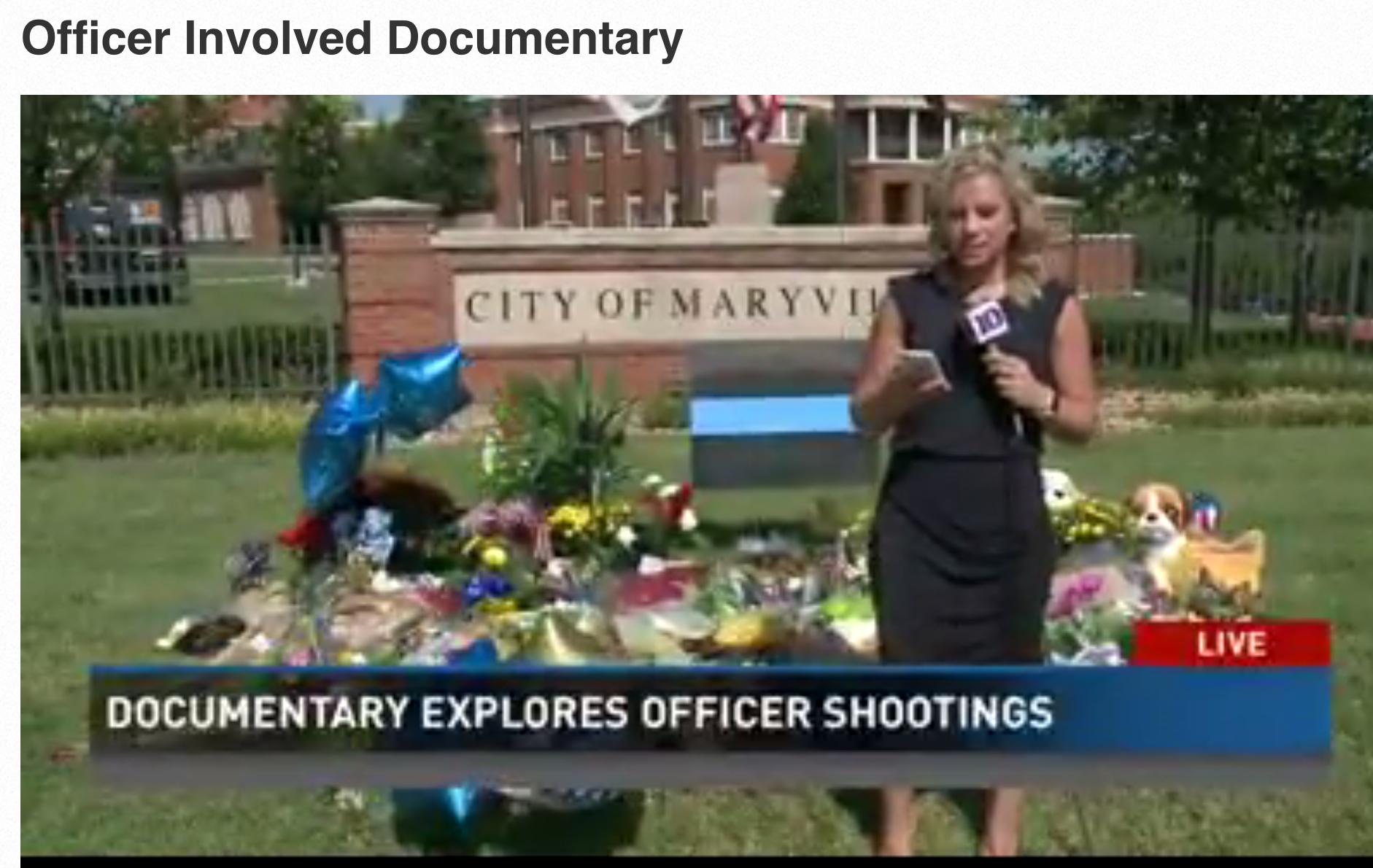 Officer Involved Documentary    WBIR