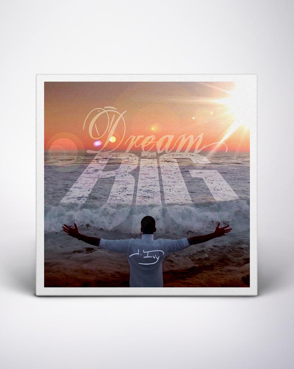 Buy Dream BIG on iTunes