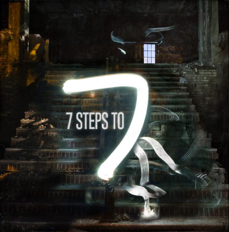 Cam Be 7 Steps to 7 - VII ft. J. Ivy, Kiara Shackelford, David Ben-Porat, Eric Reyes, Amanda Bailey, and Greg Gauba