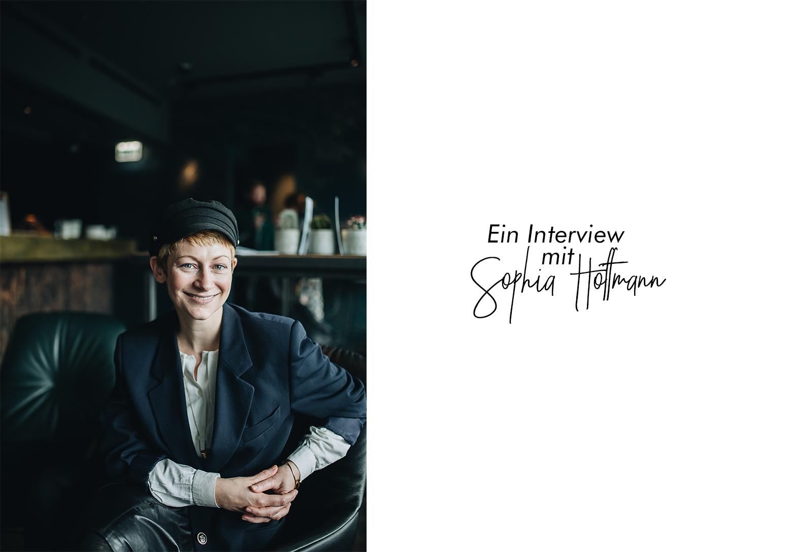 Ein Interview mit Sophia Hoffmann