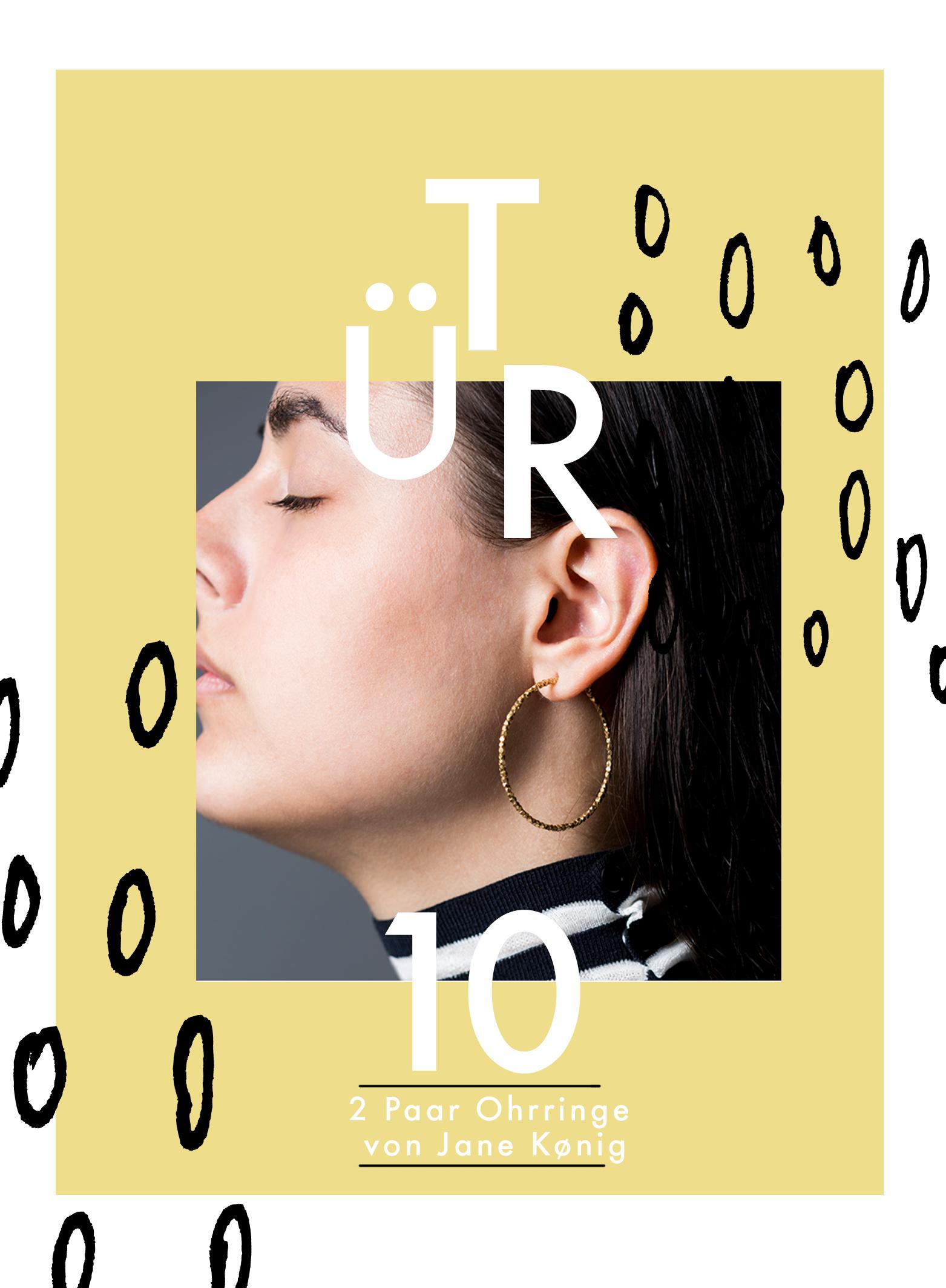 TÜR 10: 2 Paar Ohrringe von Jane Kønig