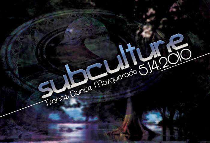 2010-5-14 Subculture- trance dance masquerade Flyer 2.jpg
