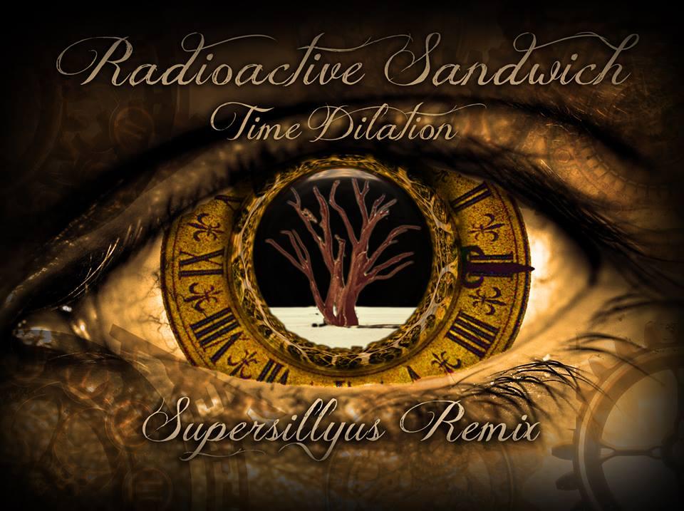 Sillian Design 2014.12.22 Radioactive Sandwich Time Dilation remix.jpg