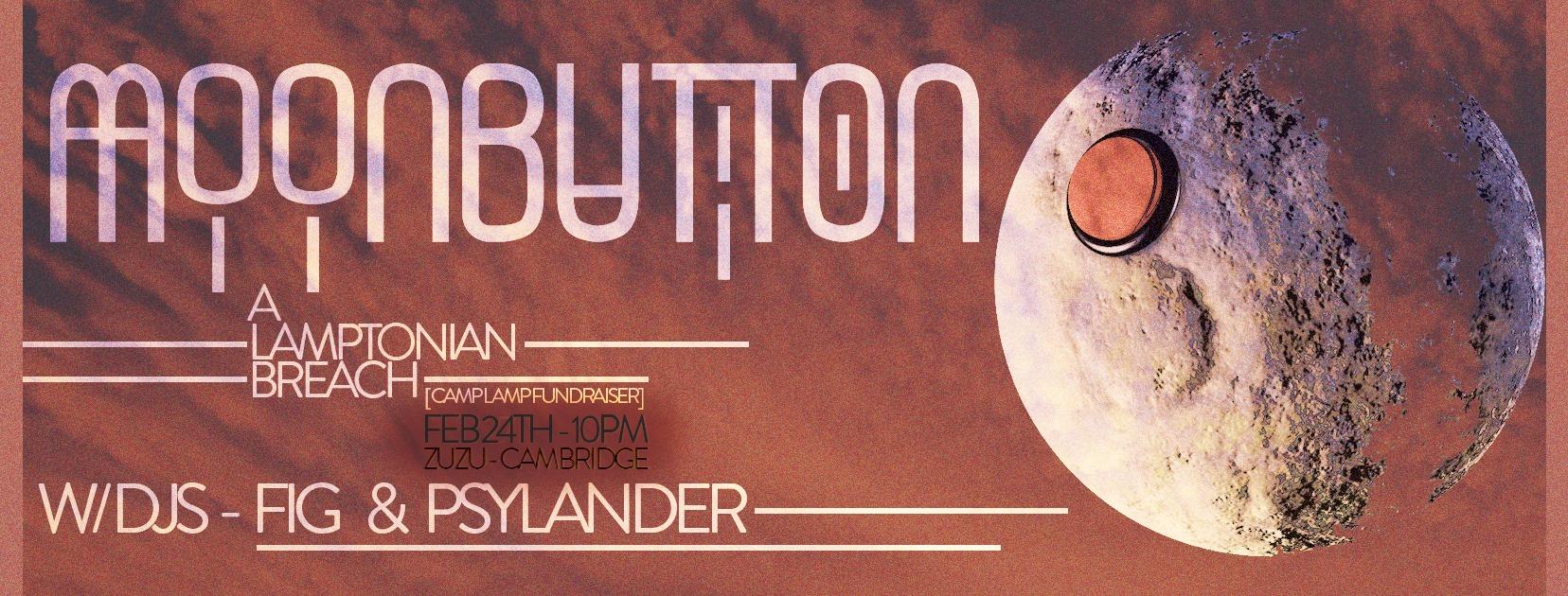 Moon Button: A Lamptonian Breach [A Camp Lamp Fundraiser]