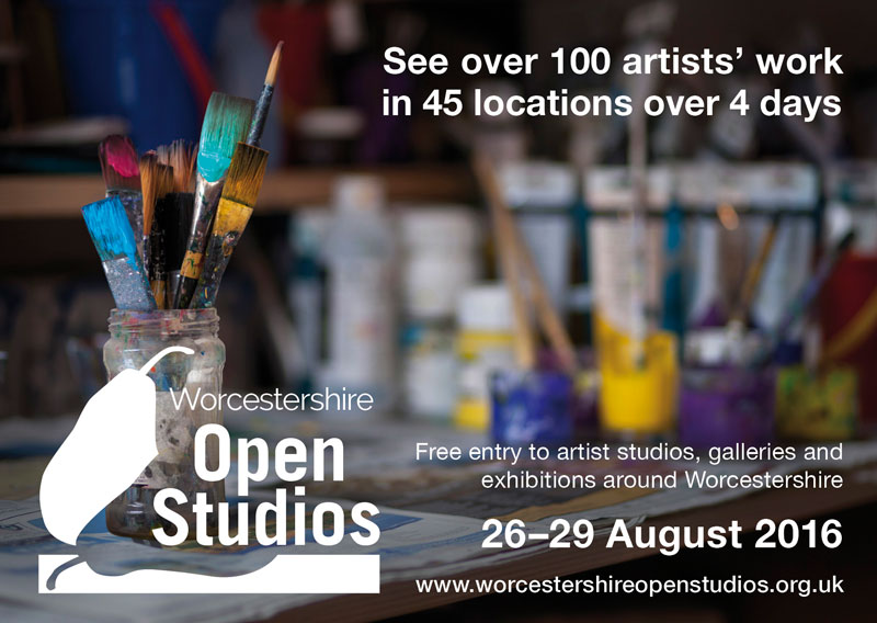Worcestershire Open Studios 2016 - August 26th -29th  For more information on venues Please visit :   www.worcestershireopenstudios.org