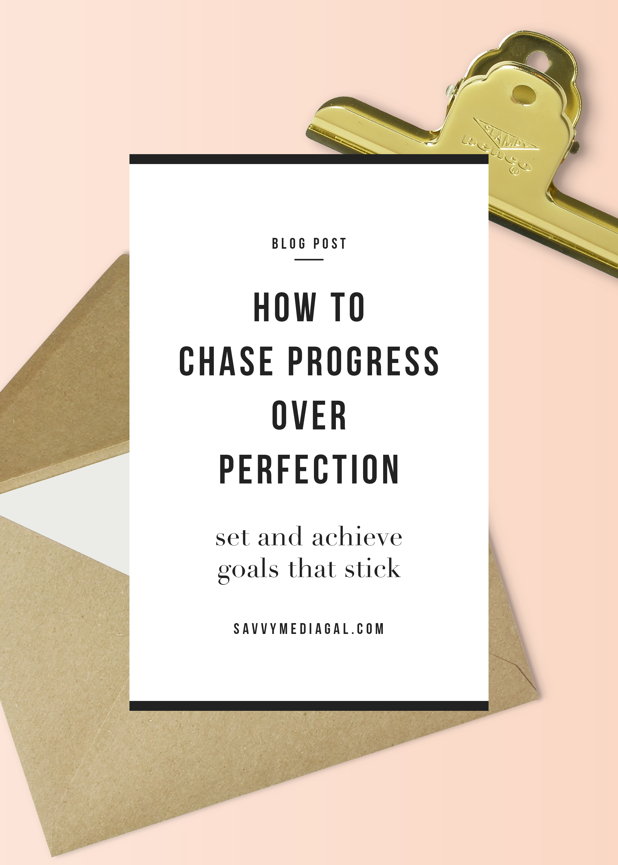 blog-post-progress-over-perfection-goal-setting