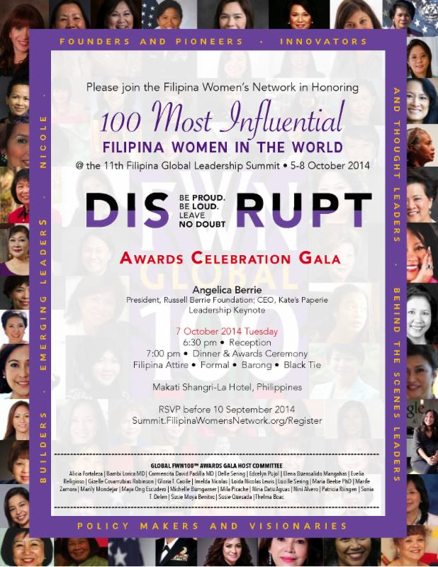 Awards Gala to Honor Most Influential Filipina Women at the 11th Filipina Leadership Summit * Oct 5-8, 2014 @ Makati Shangri-La, Philippines