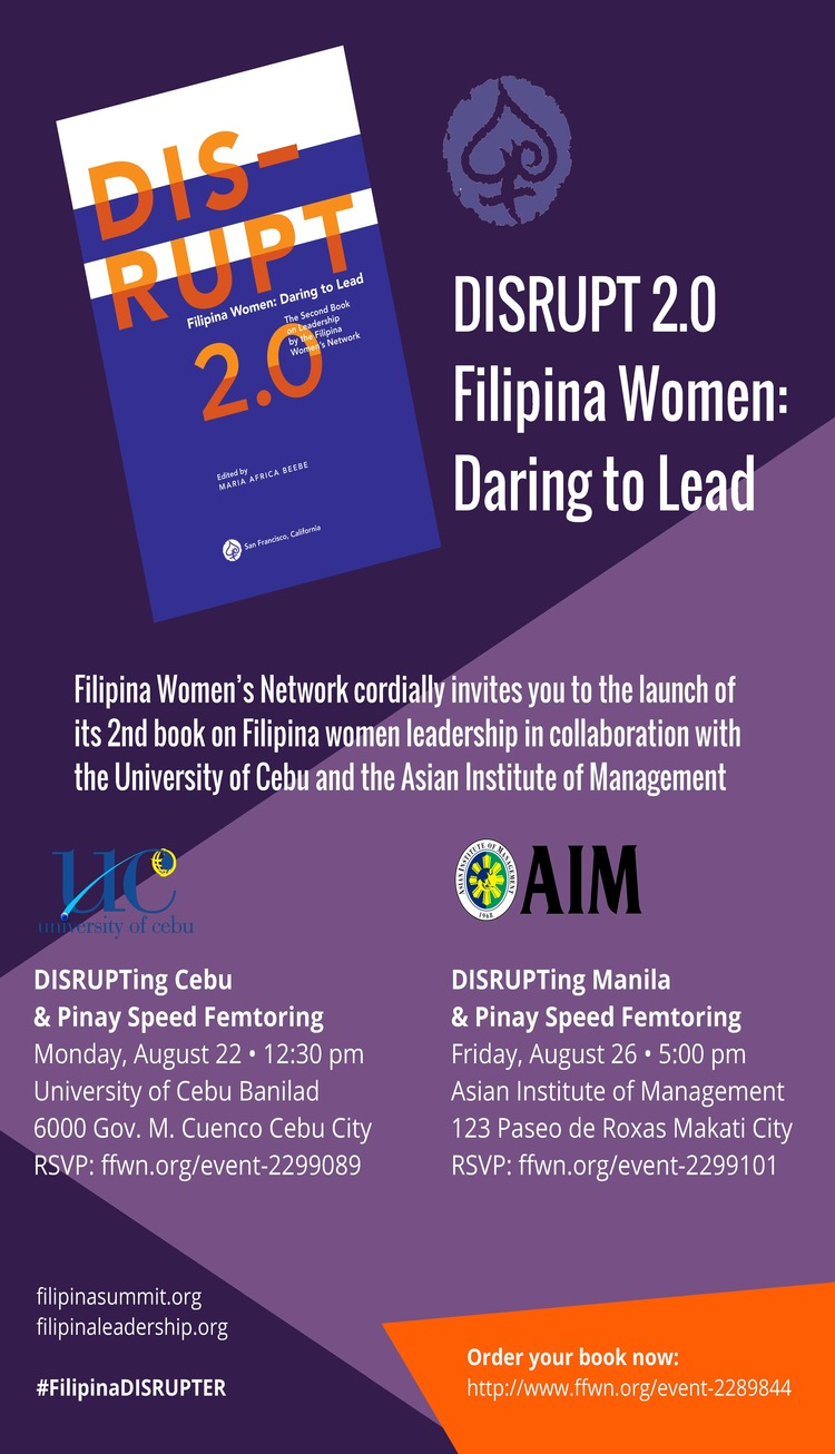 Cebu Book Launch: Monday,August 22 @12:30pm. In collaboration with the University of Cebu and Chancellor Candice Gotianuy   Manila Book Launch: Friday, August 26 @ 5pm.In collaboration with the Asian Institute of Management and AIM President Dr. Jikyeong Kang