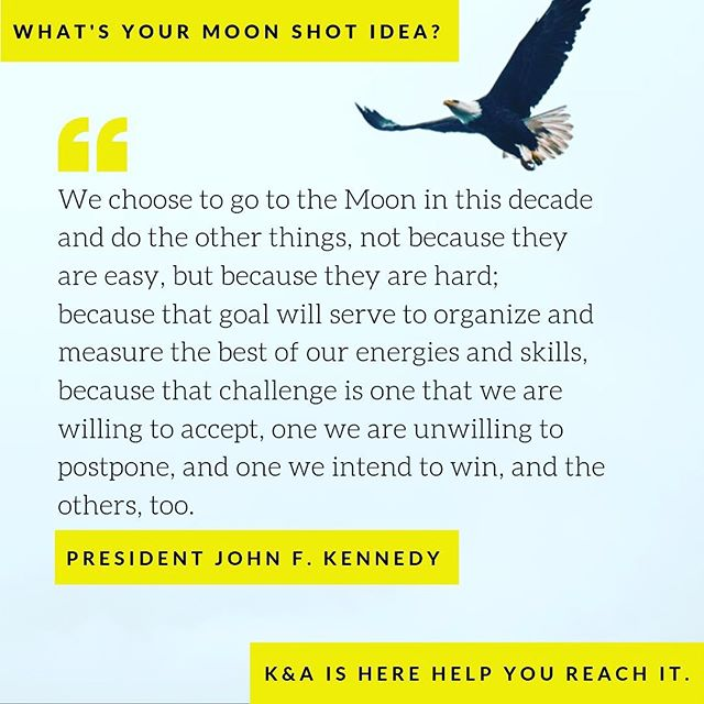 What's your moon shot idea? K&A is here to help you, your company, non profit, or campaign reach for it. . Learn more about the K&A mission, clients, services, or contact our team for a free consultation today: kallanderassociates.com . . . #alaska #sharingalaska #akbusiness #startup #akcampaign #missionminded #clientdriven #responsibledevelopment #sustainableenvironments #healthycommunities