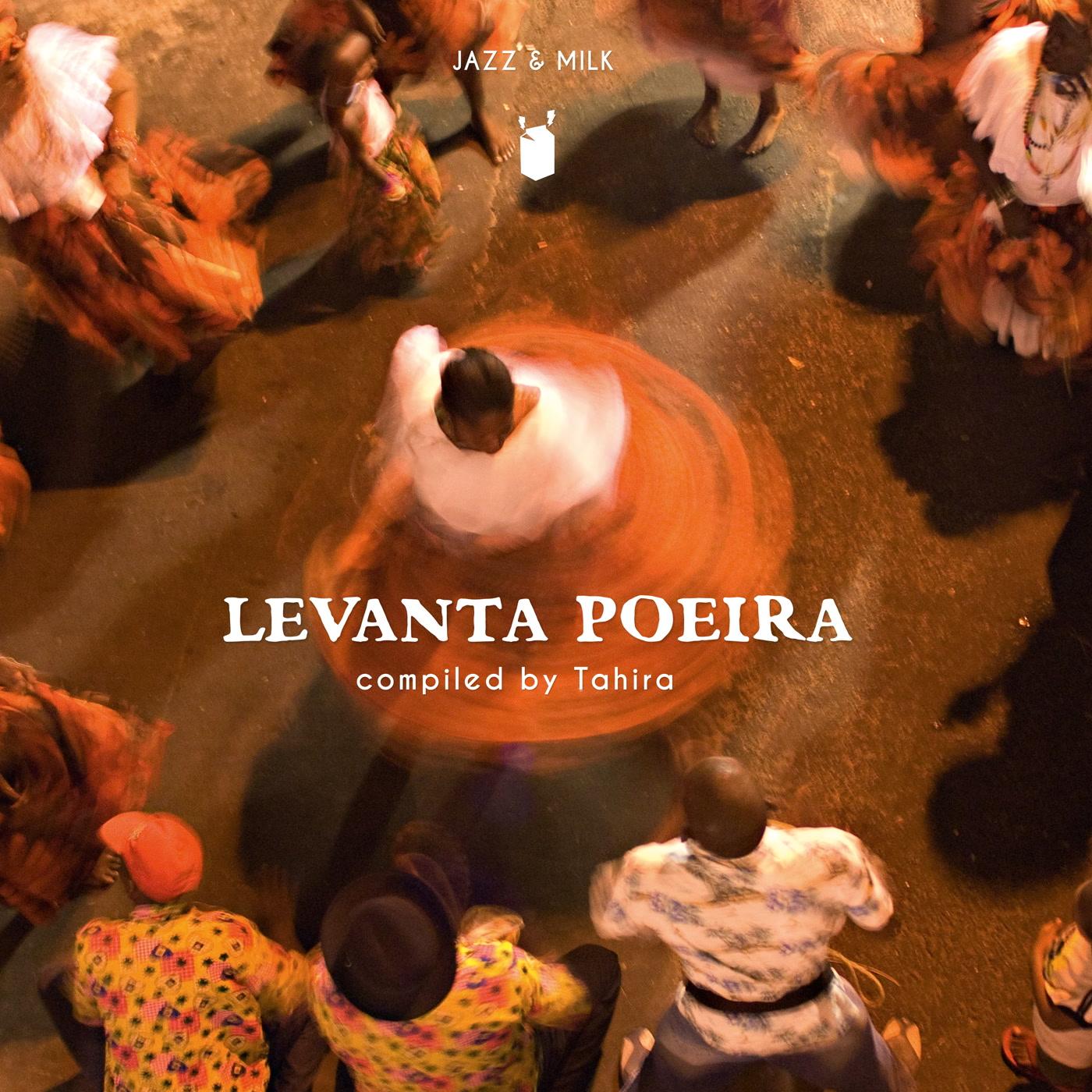 Levanta Poeira (compiled by Tahira) - Various Artists.jpg