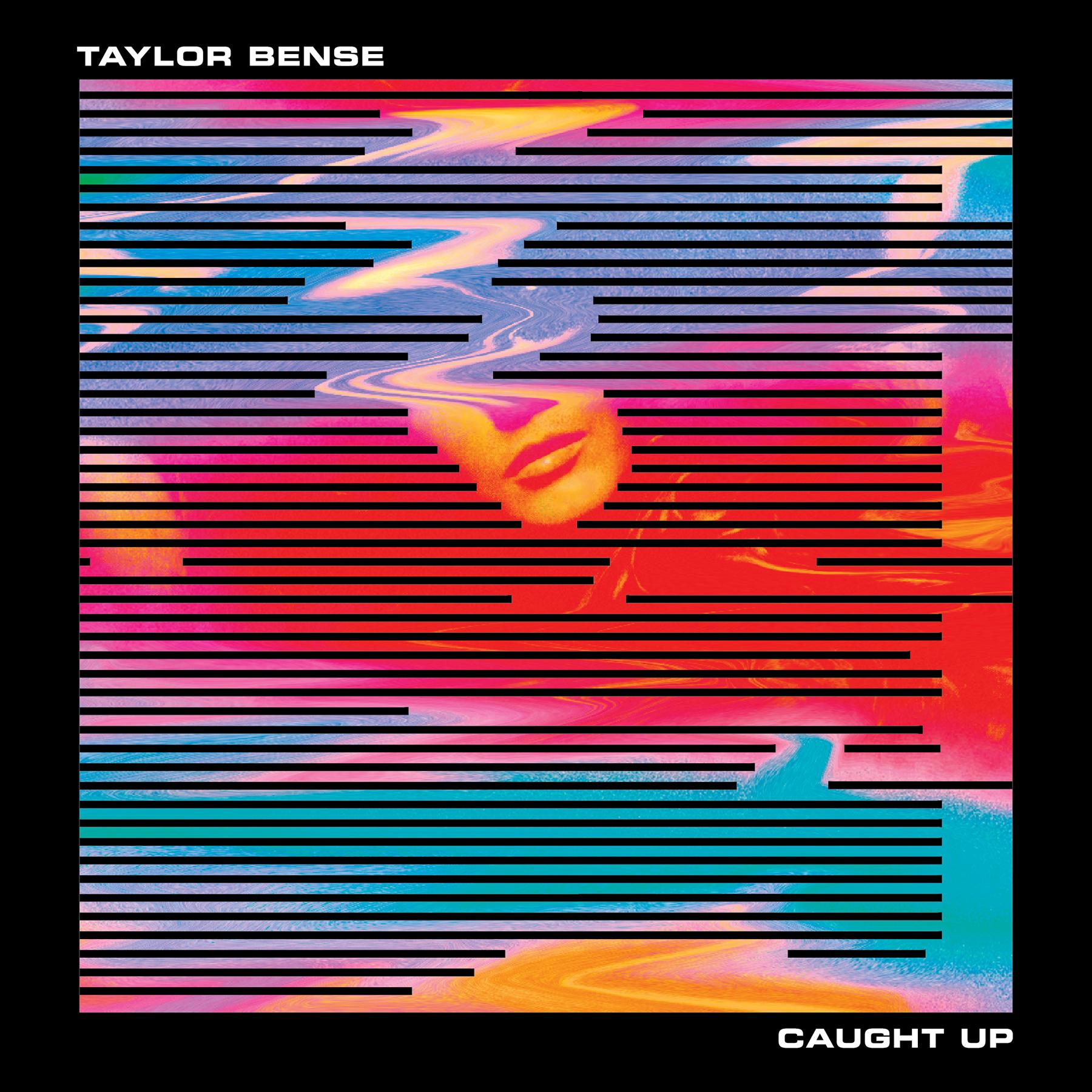 TaylorBense_CaughtUp_Final-Digital-1800x1800px.jpg