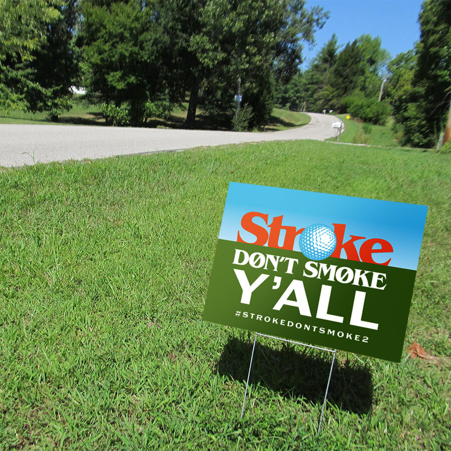 STROKE-Yardsign.jpg