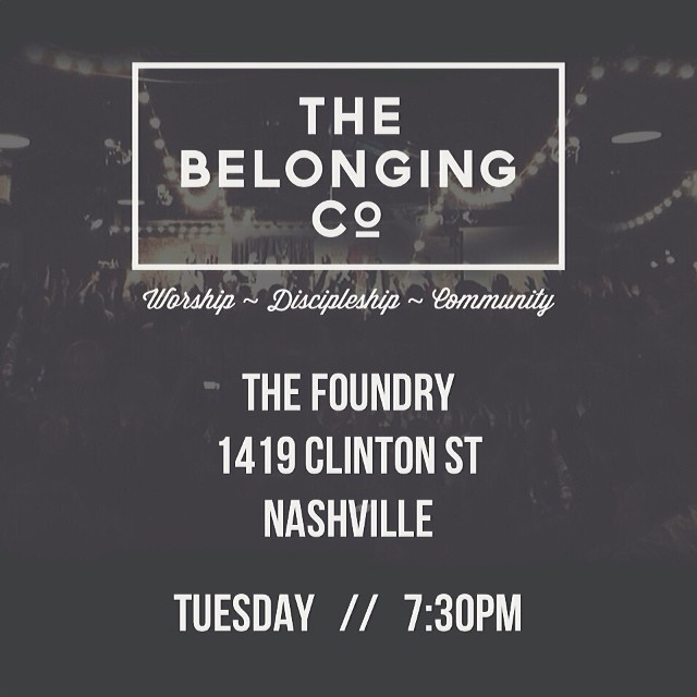 We're back at The Foundry this Tuesday 2/25 at 7:30pm!  1419 Clinton St Nashville  Spread the word... Bring a friend... See you there!  @thebelongingco