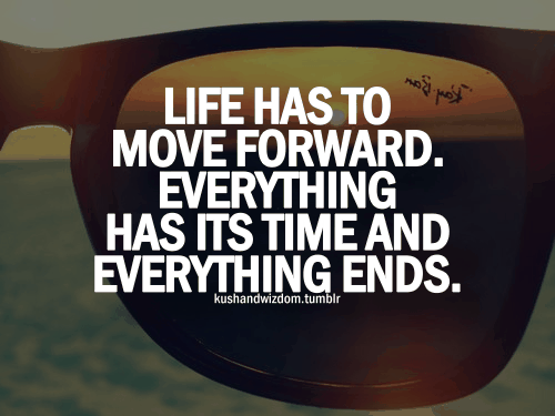 image source:http://thankheavensglutenfree.files.wordpress.com/2014/02/life-has-to-move-forward.png