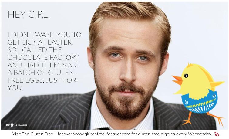 Hey girl gluten-free Ryan Gosling Easter meme