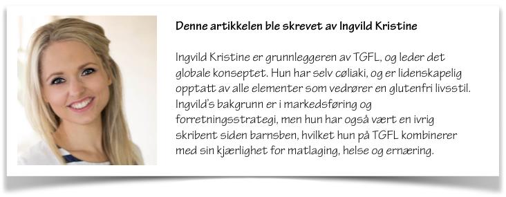 Ingvild Kristine - The Gluten Free Lifesaver
