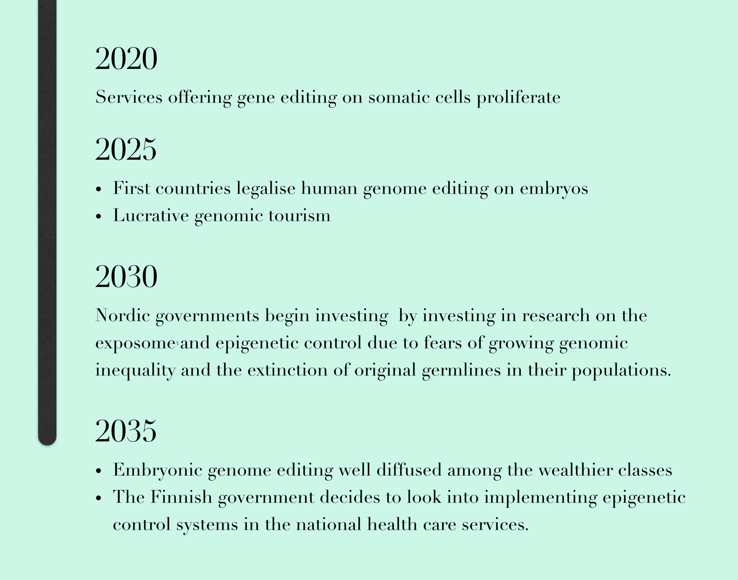 A future projection for the policy development of assisted reproduction and genetic modification technologies.