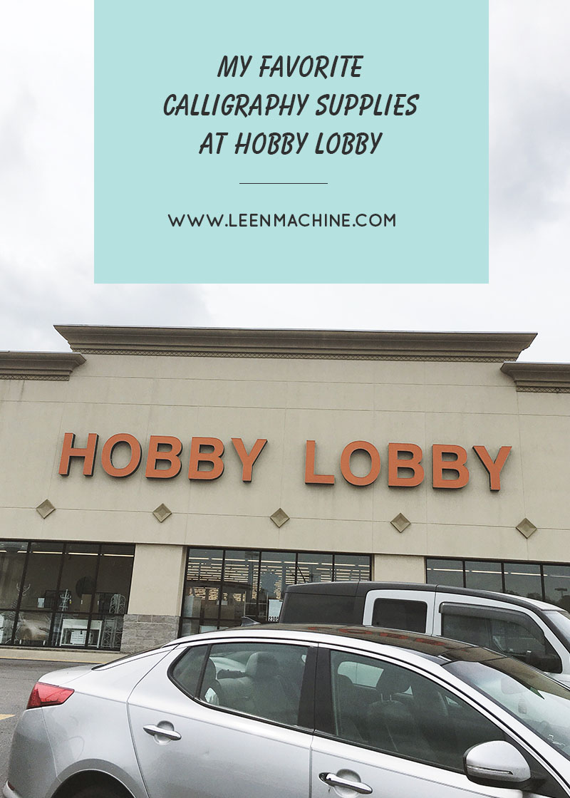 hobby lobby, what calligraphy supplies do I need, calligraphy supplies at Hobby Lobby.jpg