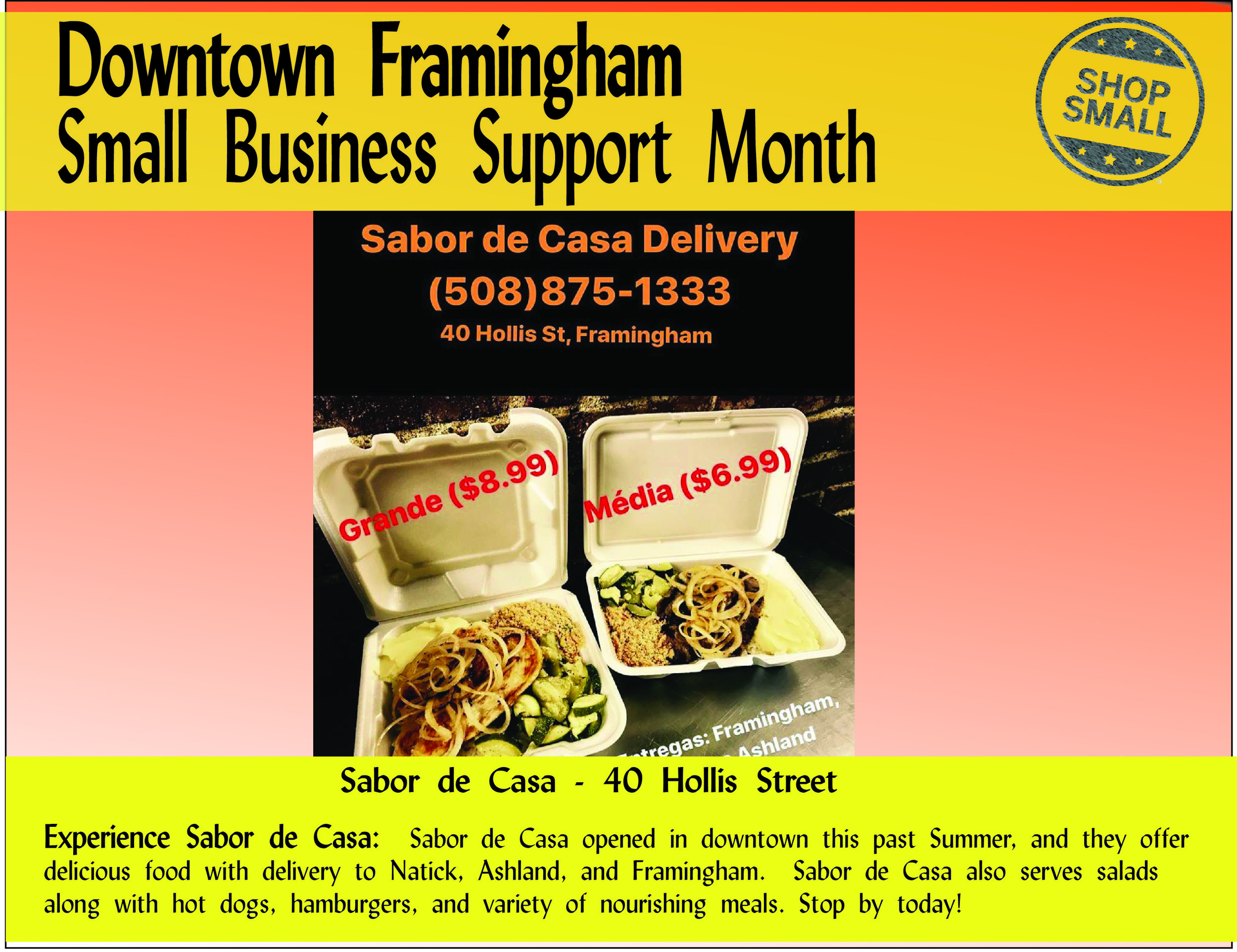 """It's Day 22 of Small Business Support Month! Reason #22: SUPPORT FUTURE GROWTH! """" Experts agree on this reason—shopping locally is the best way to show pride in your city and help protect the businesses that make our city unique.""""  Show pride in our soon-to-be City of Framingham by tasting the delicious dishes offered at Sabor de Casa, a new 2017 restaurant at 40 Hollis"""