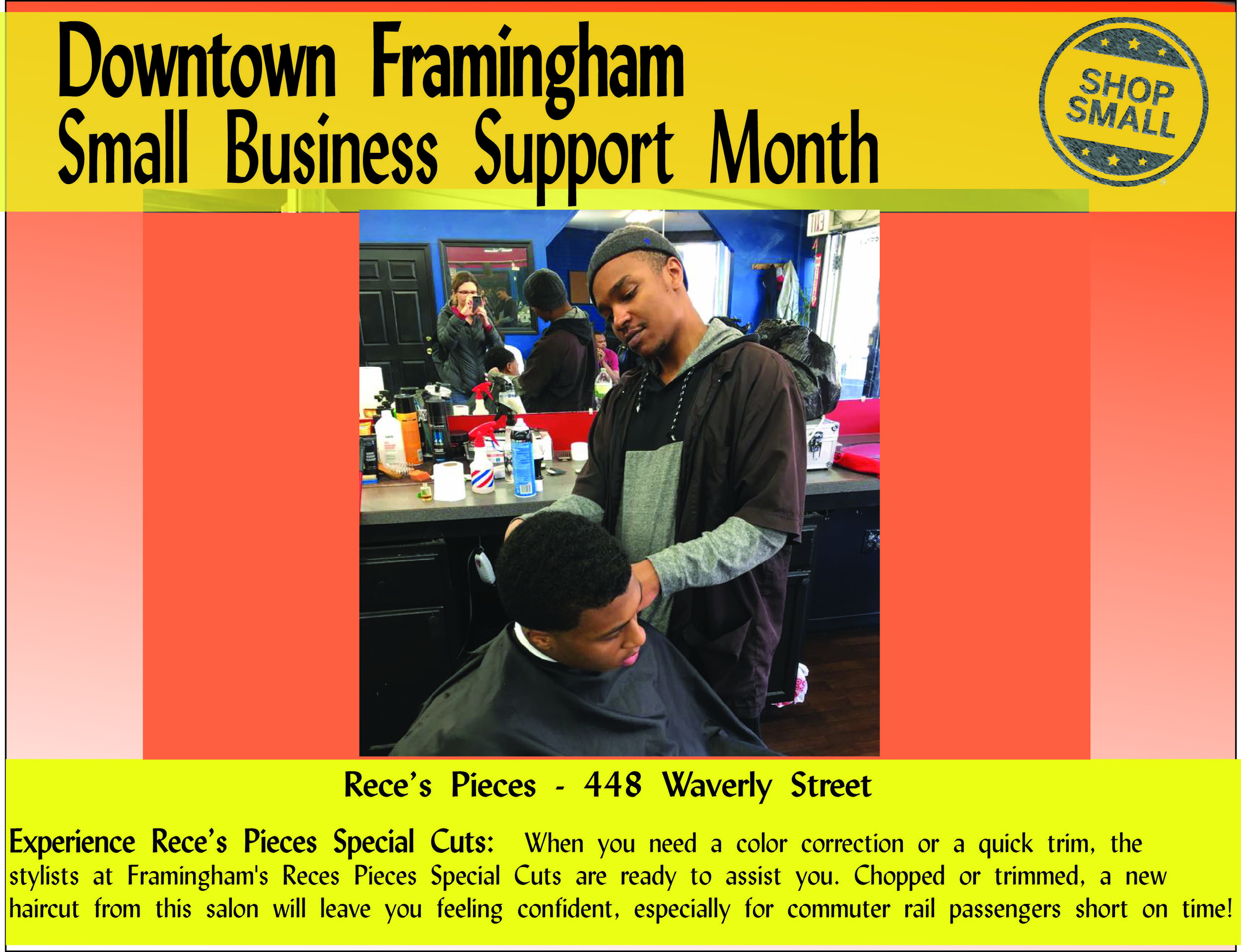 """It's Day 24 of Small Business Support Month! Reason #24: ENCOURAGE LOCAL PROSPERITY! """" A growing body of economic research shows that in an increasingly homogenized world, entrepreneurs and skilled workers are more likely to invest and settle in communities that preserve their one-of-a-kind businesses and distinctive character.""""  Rece's Pieces is extremely distinctive. This is the only African-American owned barbershop in Framingham, and it offers international styles! Stop by and say hello to Trevor!"""