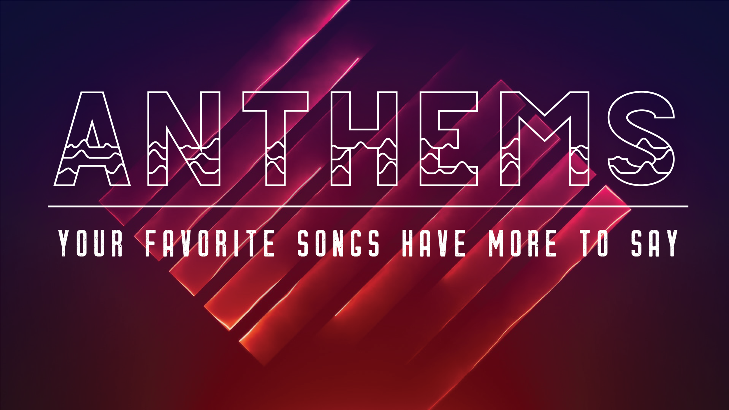 Anthems_Graphic - No Text.png