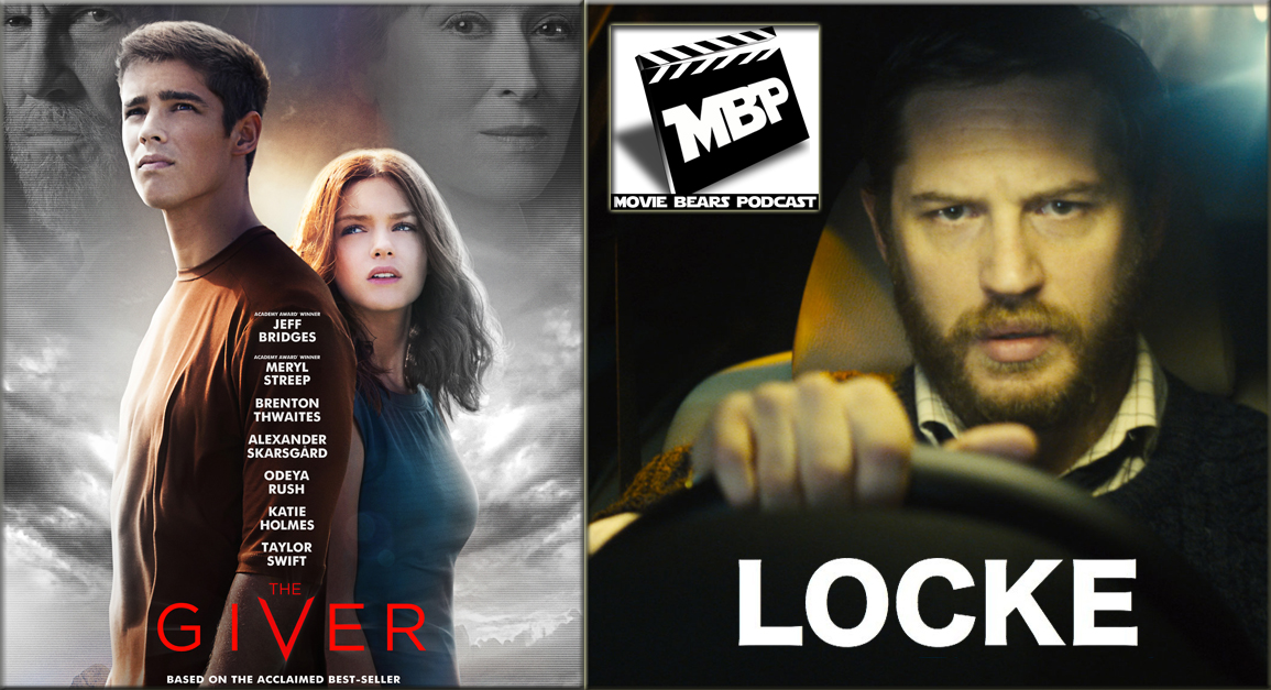 MBP e91 - 'The Giver' and 'Locke' (8/21/14)   It's a DOUBLE FEATURE week as the bears review both 'The Giver' AND 'Locke.' Click through to view!