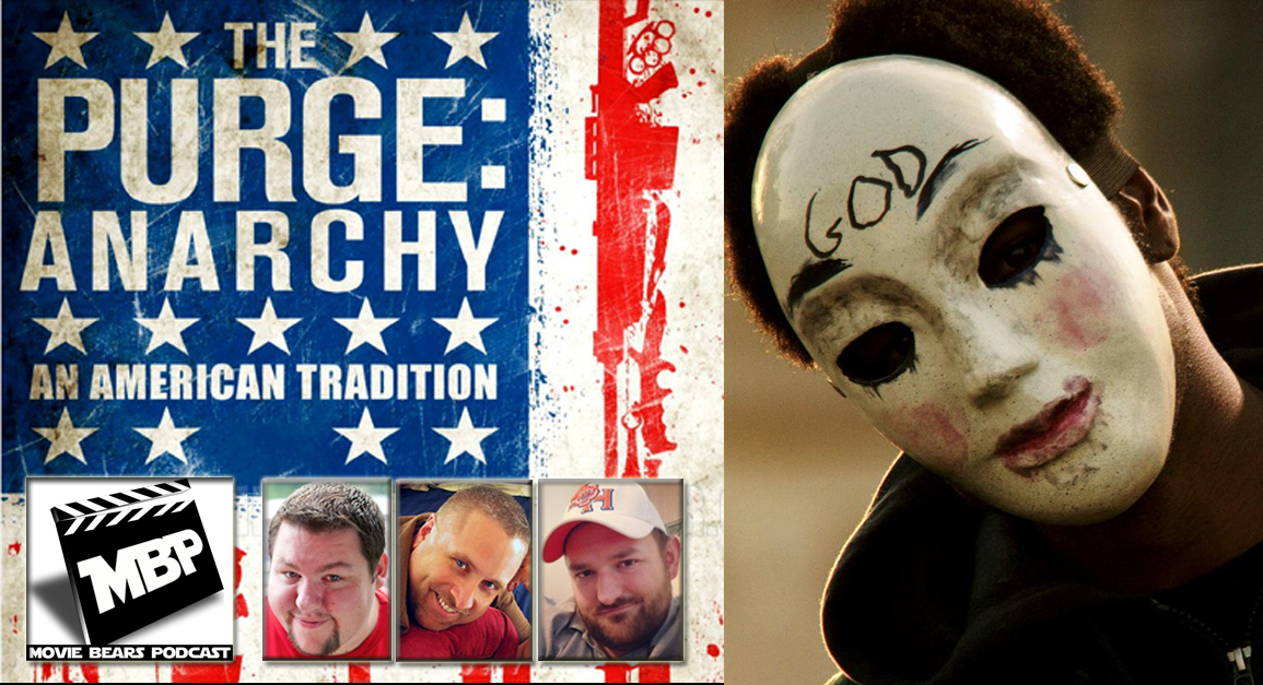 MBP e87 - 'The Purge: Anarchy' (7/24/14)   This week the guys review 'The Purge: Anarchy!' Are you ready to get your Purge on?! Click through to view!