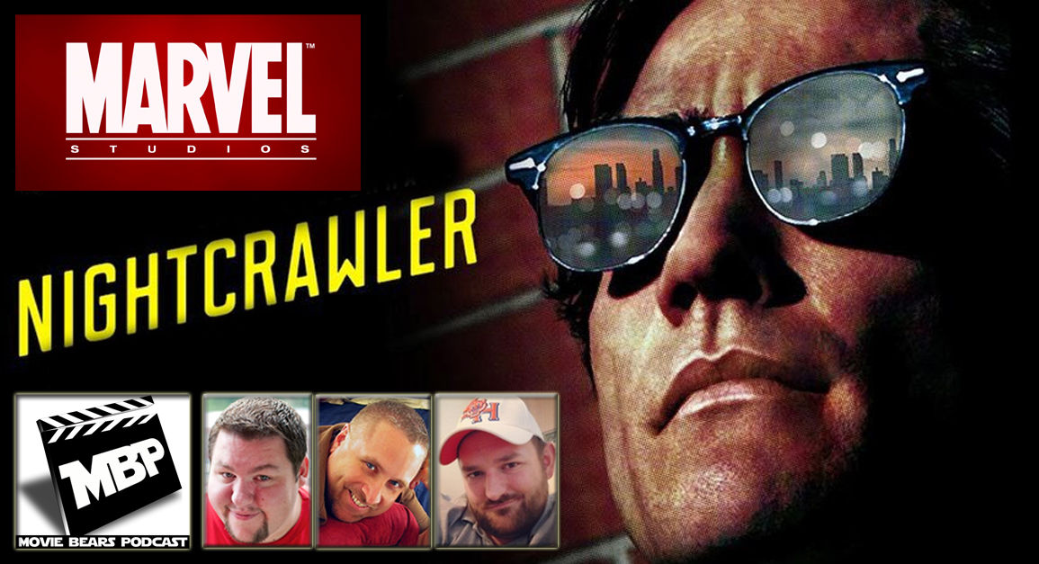MBP e102    - Marvel News and 'Nightcrawler' (11/06/14)    This week the bears dish on all the new Marvel films coming our way before reviewing 'Nightcrawler,' the new suspense flick starring Jack Gyllenhaal. If you're on the fence about this one, the guys give some non-spoilery advice before diving into their spoilery review. Click through to view!