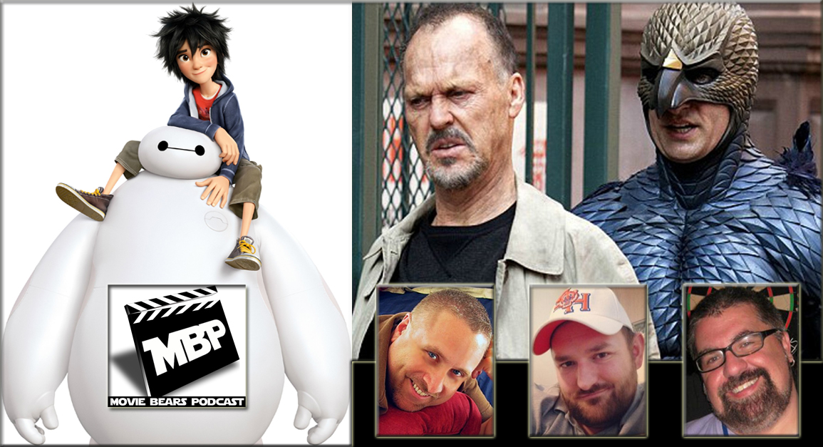 MBP e104 - Big Hero Birdman (11/20/14)    On this week's episode, the bears review not one but TWO films: 'Big Hero 6' and 'Birdman!' Joined by Bill Zanowitz of the Comic Book Bears Podcast, the guys give spoiler-free advice on seeing these films before diving into their full on reviews. Click through to view!