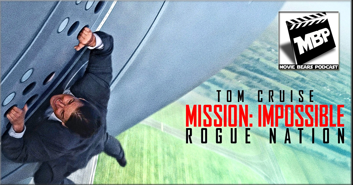 MBP e141 - 'Mission: Impossible - Rogue Nation' (8/11/15)    Your mission -- should you choose to accept it -- is to listen in on our thoughts regarding 'Mission: Impossible - Rogue Nation.' Is it worth your money and time? Click through to find out!