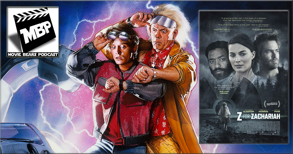 MBP e146 - 'Back to the Future' and 'Z for Zachariah' (9/15/15)    On this week's episode, we celebrate the 30th anniversary of 'Back to the Future' and review 'Z for Zachariah,' a new feature available on VOD. Click through to view!