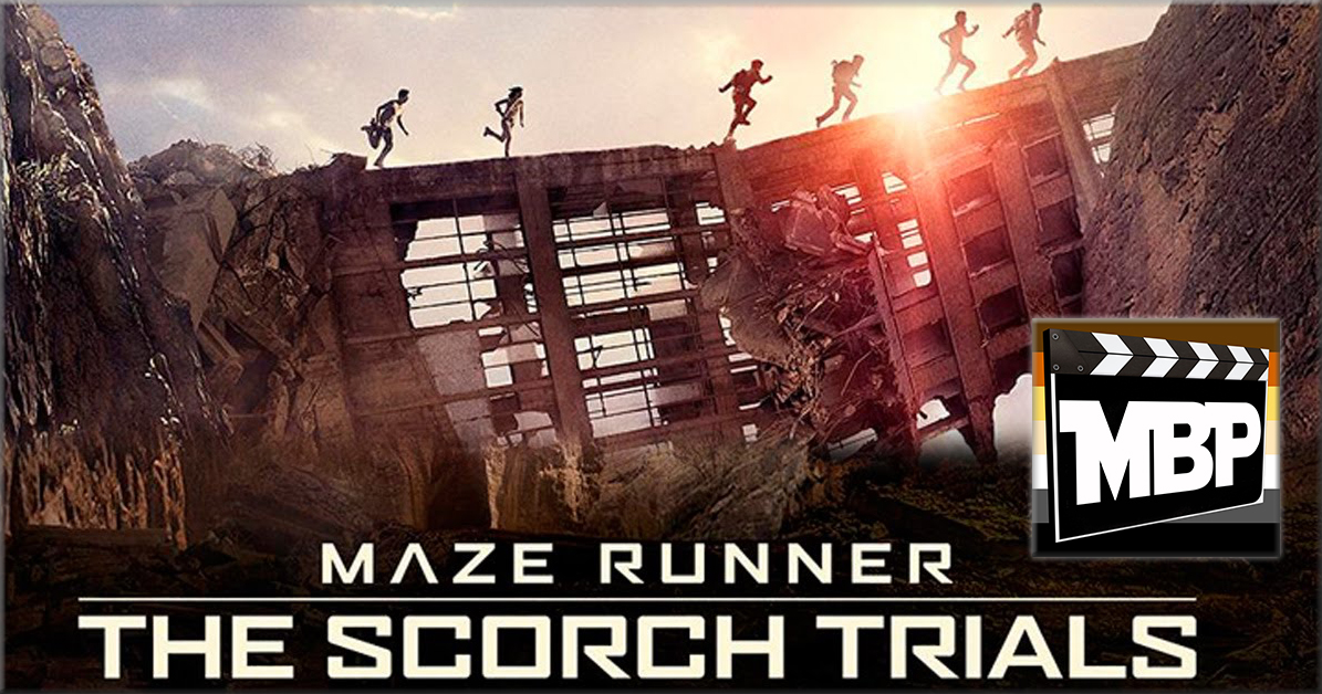 MBP e149 - 'Maze Runner: Scorch Trials' (10/01/15)    On this week's episode, we discuss 'Maze Runner: The Scorch Trials.' Is this one better than the first 'Maze Runner' flick? Click through to find out our thoughts!