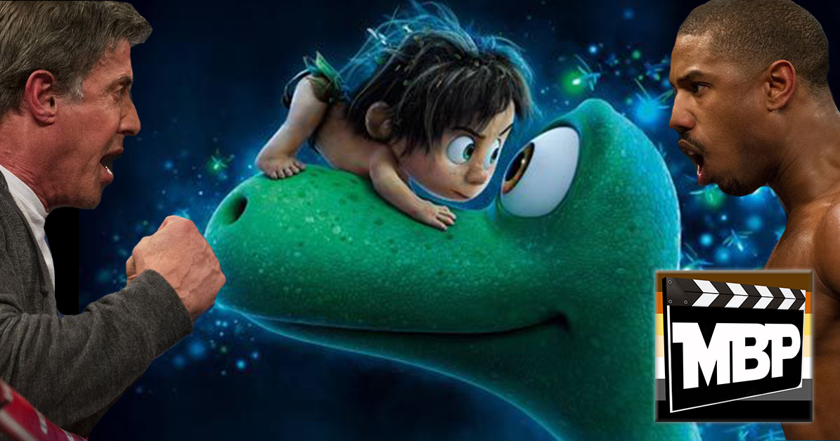 MBP e158 - 'Creed' and 'The Good Dinosaur' (12/01/15)    On this week's episode, we discuss both 'Creed' -- the new 'Rocky'-reboot -- and 'The Good Dinosaur,' the second of two Pixar films this year. Are these flicks worth your time? Click through to find out our thoughts!