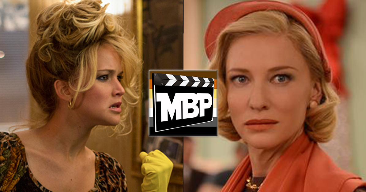 MBP e162 - A Joyful Carol (12/29/15)    On this week's episode, we review both 'Joy' AND 'Carol.' Who would win in a fight? J-Law or Blanchett? Click through to tune in!