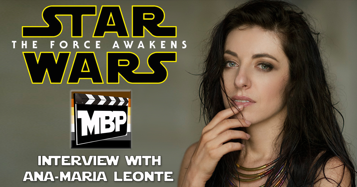 """MBP e172 - 'Star Wars: The Force Awakens' Interview With Ana-Maria Leonte (3/3/16)    This week the guys sit down with 'Star Wars: The Force Awakens' cast member Ana-Maria Leonte (""""Dasha Promenti"""") to talk about her experiences on set! From working with JJ Abrams to the incredible level of secrecy around filming, Ana-Maria discusses what it was like to become a permanent part of the Star Wars legacy. Click through to listen!"""