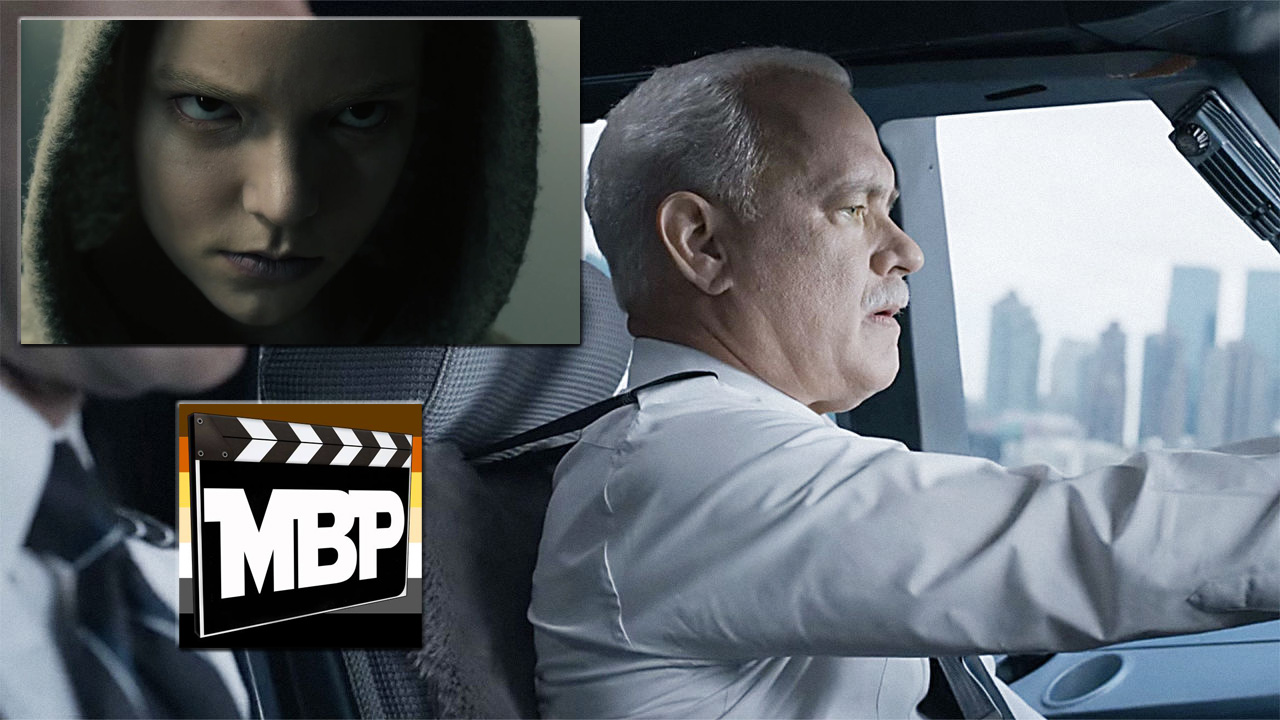 MBP e199 - 'Sully' and 'Morgan' (9/16/16)    We're back with a movie double feature! Which movie prevails: 'Sully,' the Tom Hanks-helmed biopic, or 'Morgan,' the new sci-fi thriller starring Kate Mara? Tune in to find out! Click through to listen.