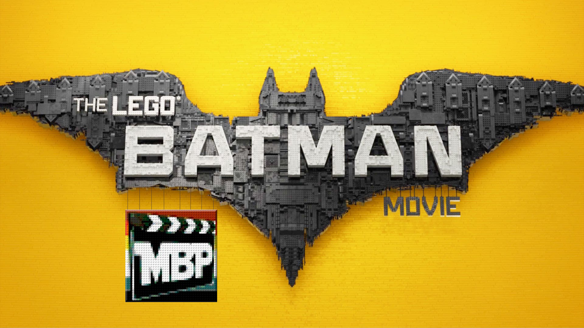 MBP e220 - 'The LEGO Batman Movie' (2/17/17)    Na-Na-Na-Na-Na-Na-Na-Na BATMAN! This week, we're talking about the frenetic animation of 'The LEGO Batman Movie.' Is everything awesome with the latest LEGO movie? Or does this film fall apart? Click through to find out!
