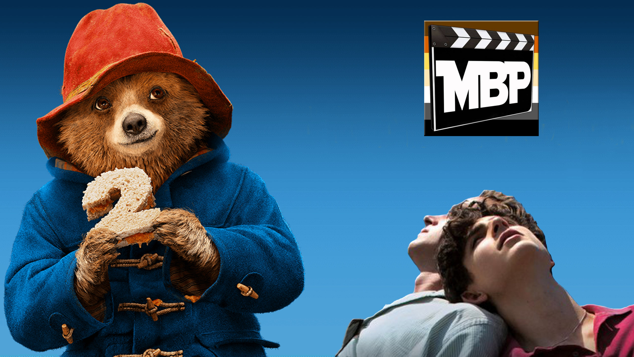 MBP e268 - 'Paddington 2' and 'Call Me By Your Name' (1/26/18)    This week, our podcast has four bears - Brad, Jim, Will, and Paddington - as we review 'Paddington 2.' We also check in with LGBTQ coming-of-age story 'Call Me By Your Name,' which has garnered 4 Academy Awards nominations.