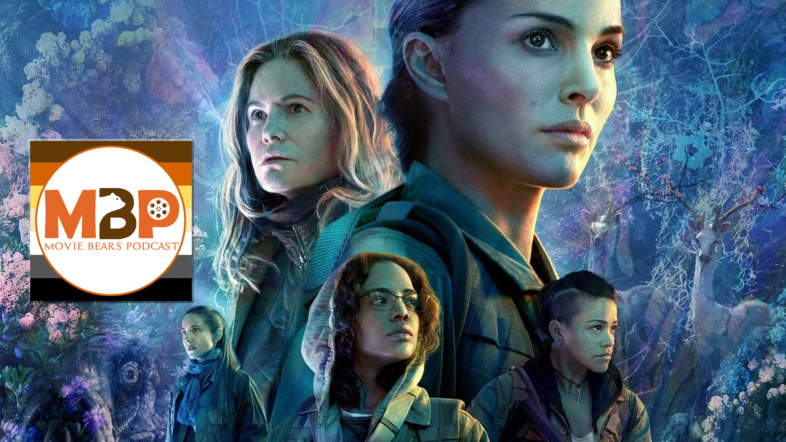 MBP e272 - 'Annihilation' (3/1/18)    Are you ready for some new, heady sci-fi? We sure are! This week, we give our review of 'Annihilation,' the new release by writer/director Alex Garland ('Ex Machina') and starring Natalie Portman. We've got a lot to say, so have a listen and let us know what you think in comments or a review on iTunes!