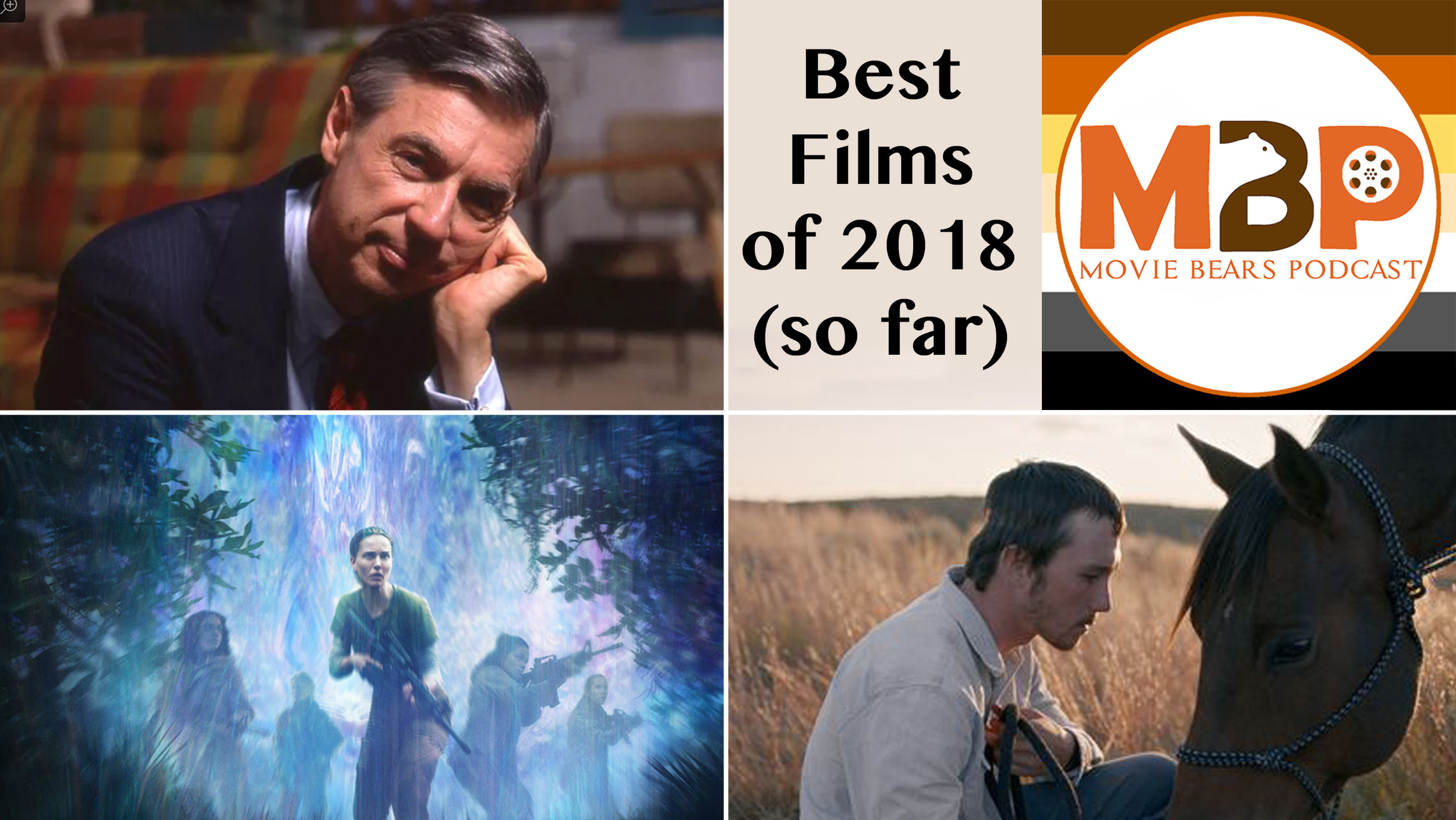 MBP e287 - The Best Films of 2018 (So Far) (7/3/18)     Whoa! We're halfway through 2018 already - where did the time go? - I guess this means thats it's time for our midyear rankings! On this episode, we each share our favorite 3 films of 2018 (so far) and what we love about them. Contact us at cast@moviebearspodcast.com to share your top 3 of the year so far and maybe we'll highlight them on an upcoming episode.