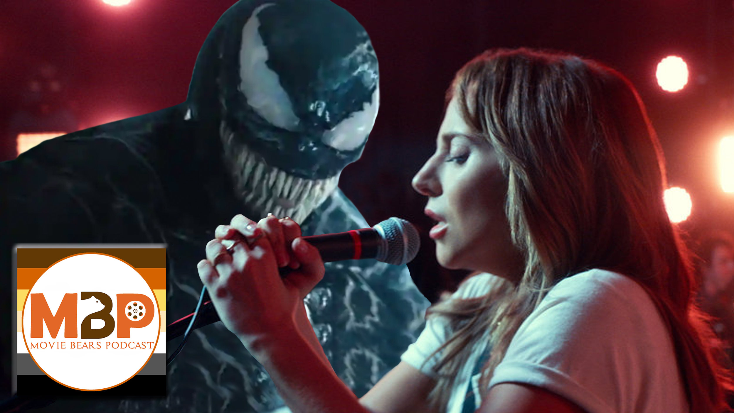 MBP e298 - 'Venom' and 'A Star Is Born' (10/18/18)    It's Venom vs Gaga in the showdown of the century! In this corner, you have 'Venom,' the dark, brooding superhero movie starring Tom Hardy. And in the opposite corner, 'A Star is Born,' another remake of the timeless story, this time starring Bradley Cooper and Lady Gaga. Which comes out victorious? Click through to find out!
