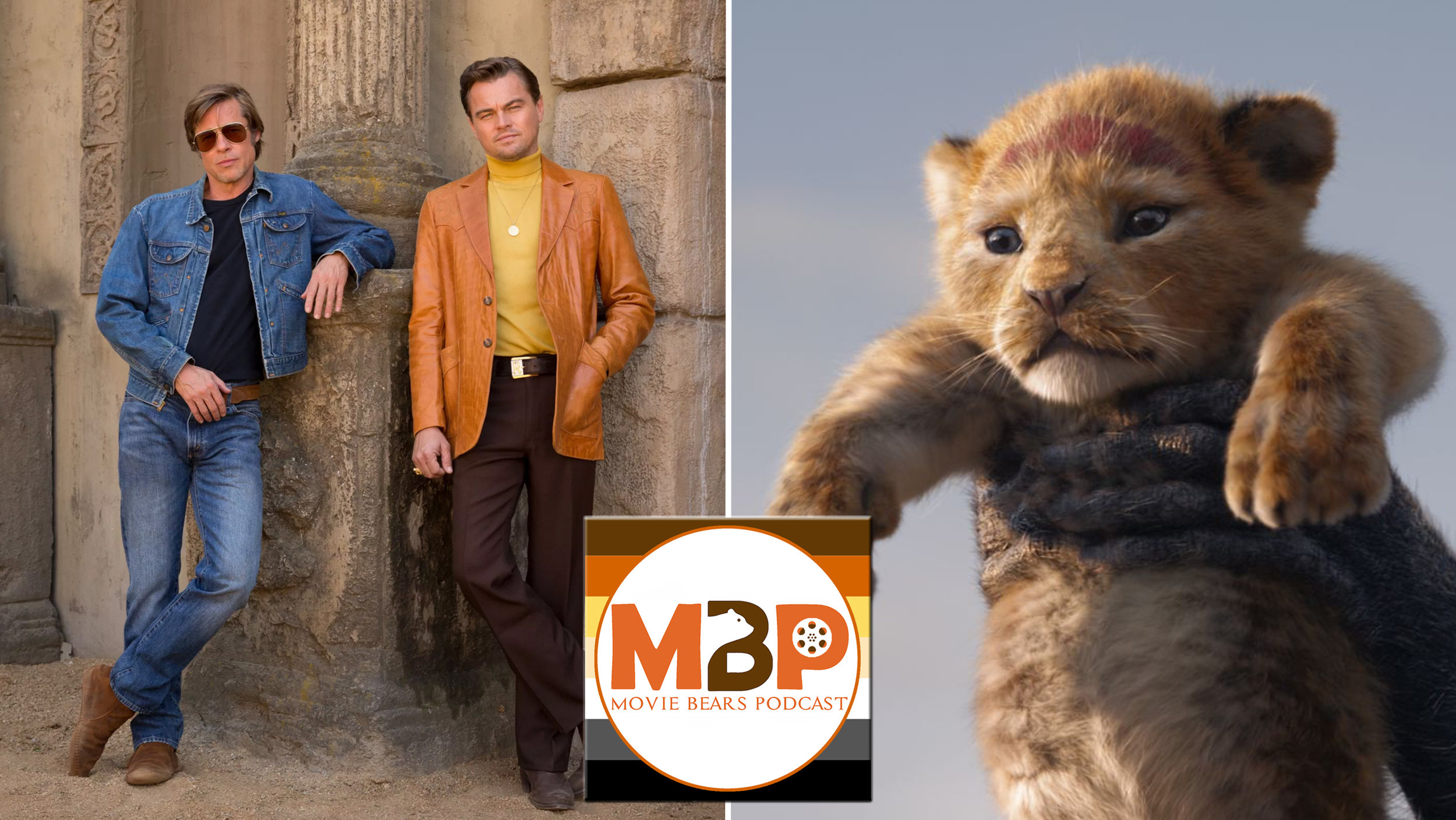 MBP e332 - 'The Lion King' and 'Once Upon a Time In … Hollywood' (7/29/19)    The circle of life is renewed as the bears return for another episode of movie reviews. On this episode, we take a look at the 2019 remake of THE LION KING, then we check in with the latest Quentin Tarantino movie, ONCE UPON A TIME IN … HOLLYWOOD. Thanks again to all who made it extra fun by doing the live chat.