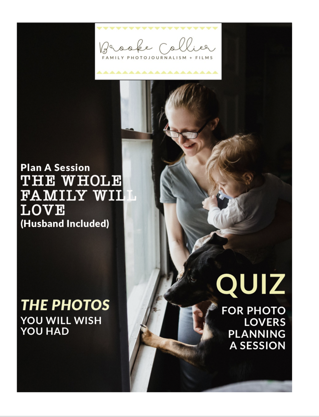 Click this image to visit my Client Guide for Family Photojournalism Sessions. It'll tell you EVERYTHING.