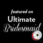 featured on Ultimate Bridesmaid.jpg