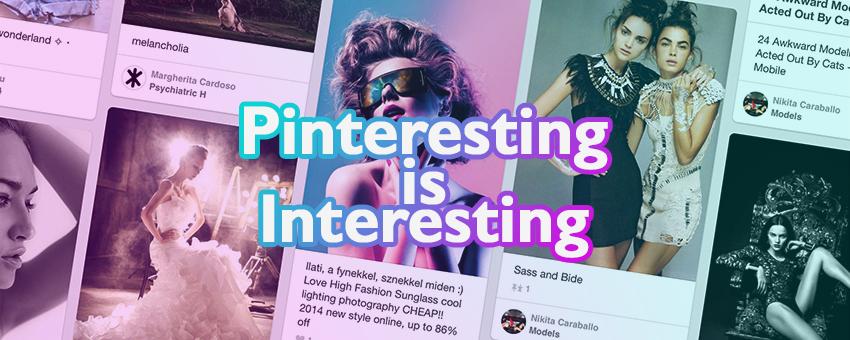 Pinteresting is Interesting | nickdjeremiah.com